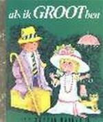 Als ik groot ben - I.-M. Vogel (ISBN 9789023480587)