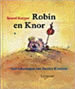 Robin en Knor - Sjoerd Kuyper, Sandra Klaassen (ISBN 9789025839802)