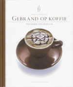 Gebrand op koffie - B. Deprez, S. Van P. / Laere Deprez (ISBN 9789058265142)