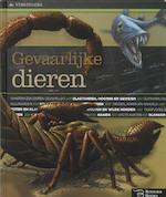 Gevaarlijke dieren - Susan Lumpkin, Sylvia Vanden Heede, Rosemary Mcdonald, Christer Eriksson (ISBN 9789087940126)