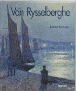 Théo van Rysselberghe, 1862-1926 - Ronald Feltkamp (ISBN 9782873863296)