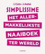 Het allermakkelijkste naaiboek ter wereld - Stéphanie Colin, Sandrine Mallet (ISBN 9789401452717)