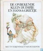 De onbekende lotgevallen van Klein Duimpje en Hans & Grietje
