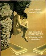 Een vrouwelijke scheppingsmythe - Diana Vandenberg, Jean Houston (ISBN 9789025721183)