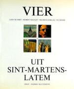 Vier uit Sint-Martens-Latem - Pierre Kluyskens, Latems Museum voor Moderne Kunsten (ISBN 9789020905175)