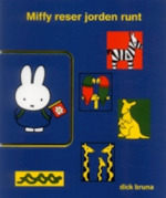 Miffy reser jorden runt - Dick Bruna