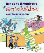 De grote helden - R. Kromhout (ISBN 9789025853235)