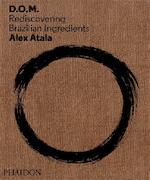 Alex Atala - Alex Atala (ISBN 9780714865744)