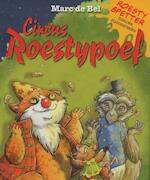 Roesty spetter en circus roestypoef - Marc de Bel (ISBN 9789461313720)