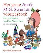 Het grote Annie M.G. Schmidt voorleesboek - Anna Maria Geertruida Schmidt