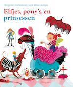 Elfjes, pony's en prinsessen - Nannie Kuiper, Jet Boeke, Angela Dol, Annie M.G. Schmidt