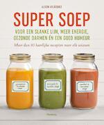 Super Soep - Alison Velázquez (ISBN 9789022332726)