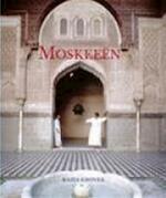 Moskeeën - Razia Grover, Amit Agarwal, Johan de Bakker, Paul Krijnen (ISBN 9789059471658)