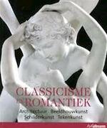 Classicisme en romantiek - Rolf Toman, Markus Bassler, Rieja Brouns, Tanja Timmerman (ISBN 9783833135644)
