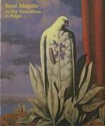 René Magritte en het Surrealisme in België - Marc Dachy, Irène Hamoir, Marcel [e.a.] Mariën