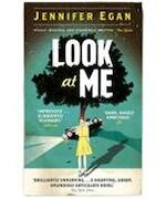 Look at Me - Jennifer Egan (ISBN 9781780330990)