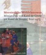 Meesterlijke Middeleeuwen - Adelaide Louise Bennett, Patrick de Rynck, Museum Vander Kelen-mertens (ISBN 9789058261793)