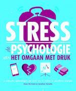 Stress - de psychologie van het omgaan met druk - Diane McIntosh, Jonathan Horowitz (ISBN 9789045212289)