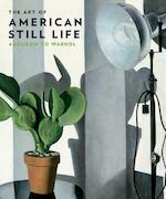 The Art of American Still Life - Mark D. Mitchell (ISBN 9780300204117)