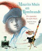 Maurits Muis en Rembrandt - Dieter Schubert (ISBN 9789025876968)