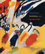 Schoenberg, Kandinsky, and the Blue Rider - Fred Wasserman, Joan Rosenbaum, Magdalena Da̧browski (ISBN 9781857593129)