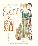 Edith en Egon Schiele - Harriet van Reek (ISBN 9789025862848)