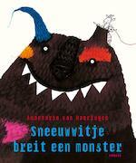 Sneeuwwitje breit een monster - Annemarie van van Haeringen, Annemarie van Haeringen (ISBN 9789025866600)