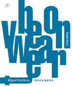 Boven water - Miguel Declercq (ISBN 9789029592499)