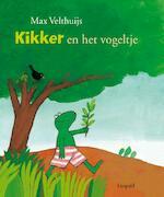 Kikker en het vogeltje - Max Velthuijs (ISBN 9789025867782)
