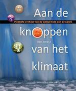 Aan de knoppen van het klimaat - Bert Amesz (ISBN 9789059564558)