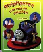 Stripfiguren om van te smullen - Debbie Brown, Yolanda Heersma, Sjoukje Leegsma (ISBN 9783829014793)