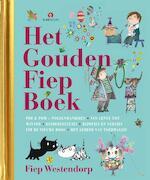 Het grote gouden fiep boek - Fiep Westendorp, Han G. Hoekstra, Mies Bouhuys, Hans van der Voort (ISBN 9789047621485)