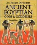 The British Museum Pocket Dictionary of Ancient Egyptian Gods and Goddesses - George Hart (ISBN 9780714119489)