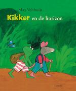 Kikker en de horizon - Max Velthuijs (ISBN 9789025870300)