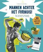 Mannen achter het fornuis! - Valerie Dousset, Patricia De Reals (ISBN 9789044746525)