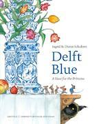 Delft Blue - Ingrid Schubert, Dieter Schubert (ISBN 9789025874636)