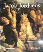 Jacob Jordaens (1593-1678) - Roger Adolf d' Hulst, Nora de Poorter, Hans Devisscher (ISBN 9789050661157)