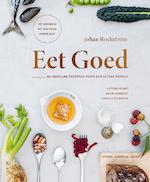 Eet goed - Johan Rockström, Gunhild Stordalen (ISBN 9789024583935)