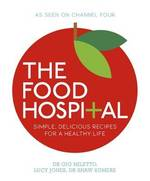 The Food Hospital - Dr Gio Miletto (ISBN 9780718158590)