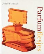 Parfumflesjes - J. Miller (ISBN 9789058977519)