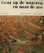 Gent op de wateren en naar de zee - J. Decavele, René de Herdt, Noël Decorte (ISBN 9789061530763)