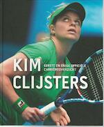 Kim Clijsters - Filip Dewulf, Wilfried de Jong (ISBN 9789491376320)