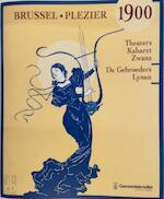 Brussel; Plezier 1900 - Anne-Sophie Braconnier (ISBN 5411572012455)