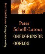 Onbegrensde oorlog - Peter Scholl-latour, Tinke Davids (ISBN 9789029538091)