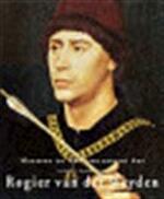 Rogier van der Weyden, 1399/1400-1464