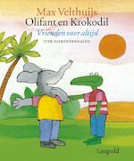 Olifant en krokodil - Max Velthuijs