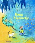 Bang mannetje - Mathilde Stein (ISBN 9789056377151)
