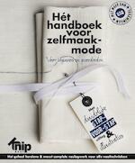 Hét handboek voor zelfmaakmode - Anneke Smit, Vera Mensch, Peggy Weijergang (ISBN 9789082342505)