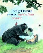 Een gat in mijn emmer - Ingrid Schubert, Dieter&Ingrid Schubert (ISBN 9789056371074)
