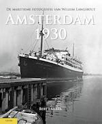 Amsterdam 1930 - Bert Lamers (ISBN 9789086161584)